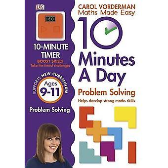 10 minutter en dag problemløsning KS2 aldre 9-11-aldre 9-11 av Carol Vo