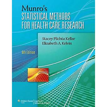 Munro's Statistical Methods for Health Care Research (6th Revised edi