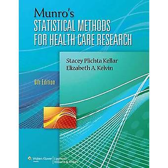 Munro's Statistical Methods for Health Care Research (6. überarbeitete edi
