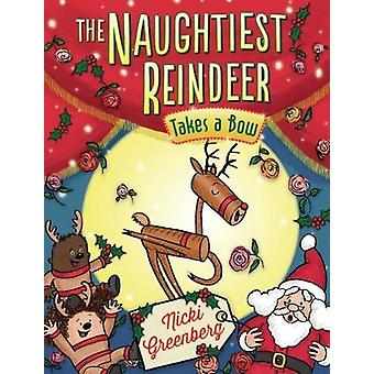 The Naughtiest Reindeer Takes a Bow - 9781760634292 Book
