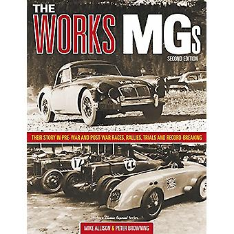 The Works MGs - Second Edition by Michael Allison - 9781787113657 Book