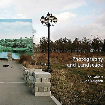Photography and Landscape by Rodney Giblett - Juha Tolonen - 97818415
