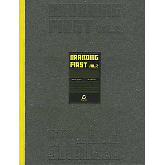 Branding First - Vol.2 by Sendpoints - 9789881562432 Book