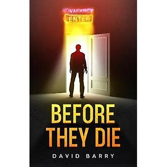 Before They Die by Barry & David & OSB