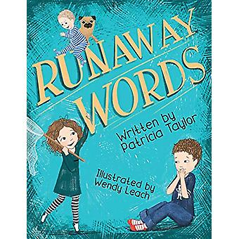 Runaway Words by Patricia Taylor - 9781543955170 Book