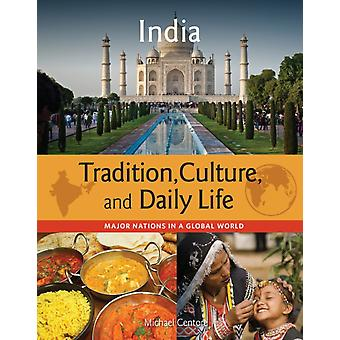 Major Nations in a Global World India by Michael Centore