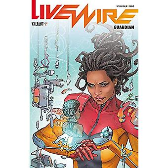 Livewire Volume 2 - Guardian by Vita Ayala - 9781682153260 Book