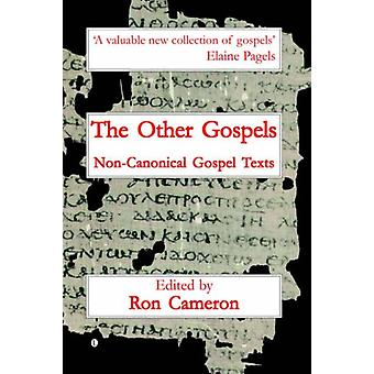 The Other Gospels - Non-Canonical Gospel Texts by Ron Cameron - 978071