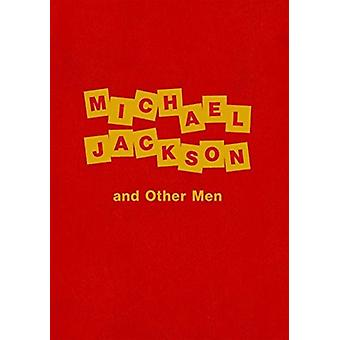 Dawn Mellor - Michael Jackson and Other Men by Dawn Mellor - 978386335