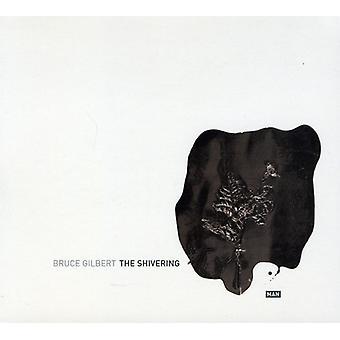 Bruce Gilbert - Shivering Man [CD] USA import