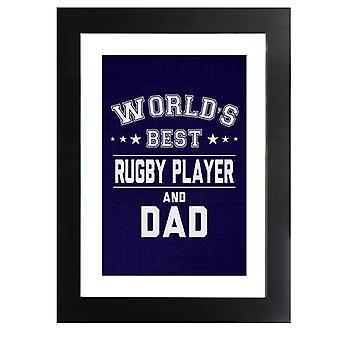 Worlds Best Rugby Player And Dad Framed Print