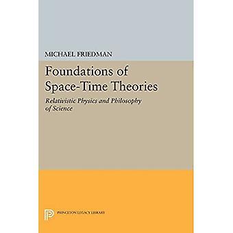 Fundamenten van de ruimte-tijd theorieën: relativistische fysica en filosofie van de wetenschap - Princeton Legacy Library