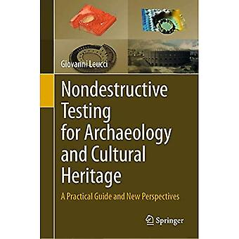 Nondestructive Testing for Archaeology and Cultural Heritage: A Practical Guide� and New Perspectives