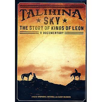 Kings of Leon - Talihina Sky: The Story of Kings of Leon [DVD] USA import