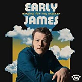 James,Early - Singing For My Supper [Vinyl] USA import