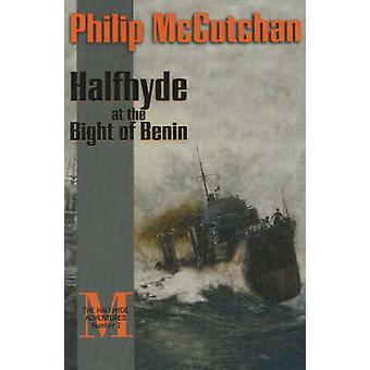 Halfhyde at the Bight of Benin by Philip McCutchan - 9781590130780 Bo