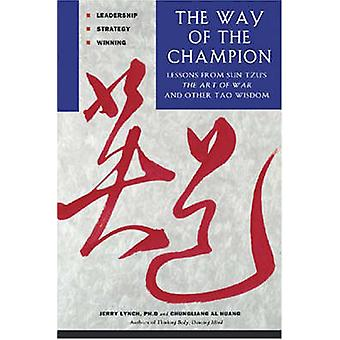 The Way of the Champion by Jerry LynchChungliang Al Huang