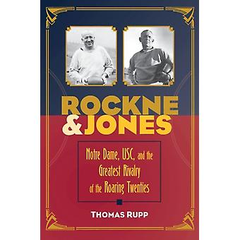 Rockne and Jones by Thomas Rupp