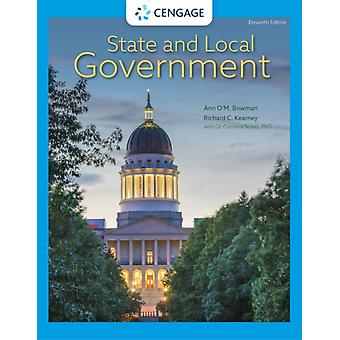 State and Local Government by Ann OM. Texas A&M University BowmanRichard C. North Carolina State University KearneyCarmine University of Michigan Scavo