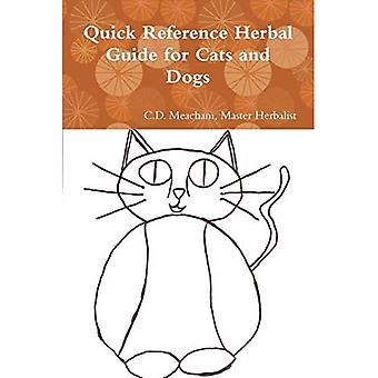 Quick Reference Herbal Guide for Cats and Dogs