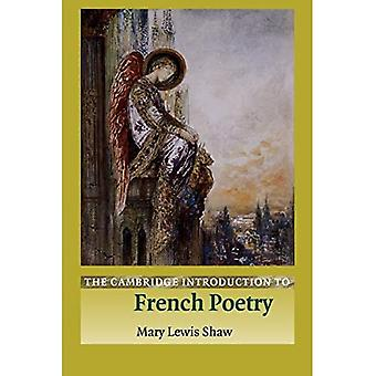 The Cambridge Introduction to French Poetry (Cambridge Introductions to Literature)