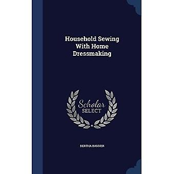 Household Sewing With Home Dressmaking