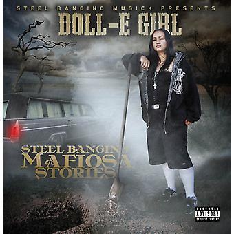 Doll-E Girl - Steel Banging Mafiosa Stories [CD] USA import