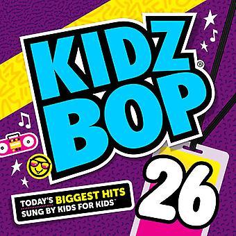 Kidz Bop Kids - Kidz Bop 26 [CD] USA import