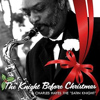 Charles Hayes - Knight Before Christmas [CD] USA import