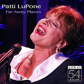 Patti Lupone - Far Away Places : Live at 54 ci-dessous importation USA [CD]