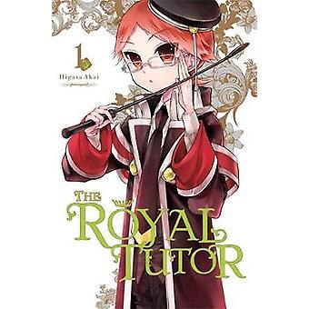 Il Royal Tutor - Vol. 1 di Higasa Akai - Higasa Akai - 9780316439794