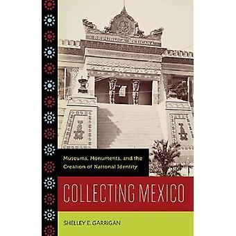 Сбор Мексики - Музеи - Памятники - и Создание национального