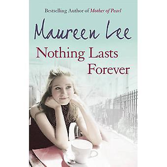 Nichts hält ewig von Maureen Lee - 9781409102106 Buch