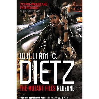 Redzone (Mutant filerna) - 2 av William C. Dietz - 9781783298761 bok