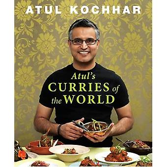 Atul's Curries Of The World by Atul Kochhar - 9781906650797 Book