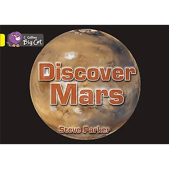 Discover Mars! - Band 03/Yellow by Steve Parker - Cliff Moon - 9780007