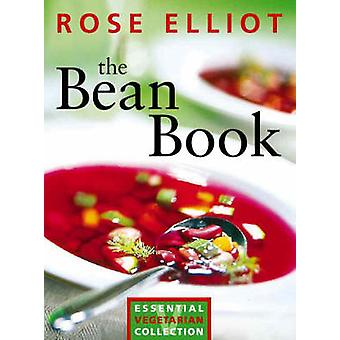 The Bean Book - Essential Vegetarian Collection (New edition) by Rose