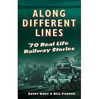 Lungo diverse linee: 70 storie di vita reale Railway