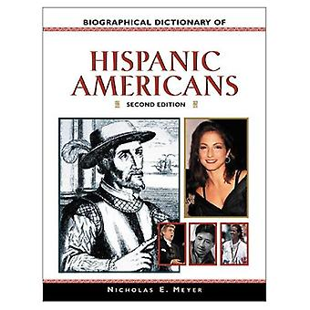 Biografisch woordenboek van Hispanic Amerikanen (Facts on File Library of American History)