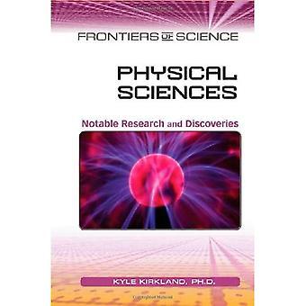 Physical Sciences: Anmärkningsvärda forskning och upptäckter (Frontiers of Science)