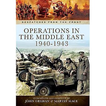 Operazioni in Nord Africa e il Medio Oriente 1939-1942 (dispacci dal fronte)