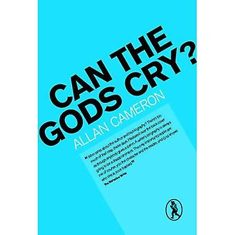 Can the Gods Cry?