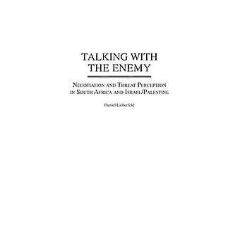 Conversando com o inimiga negociação e a percepção de ameaça na África do Sul e IsraelPalestine por Lieberfeld & Daniel