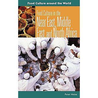 近い東中東および北アフリカでハイネ ・ ピーターの食文化