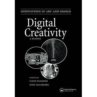 Digitale Kreativität A Reader von Beardon & Colin
