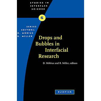 Drops and Bubbles in Interfacial Research by Mobius & D.