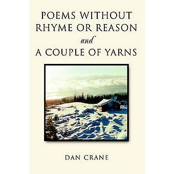 Gedichten zonder rijm of reden en een aantal garens door kraan & Dan