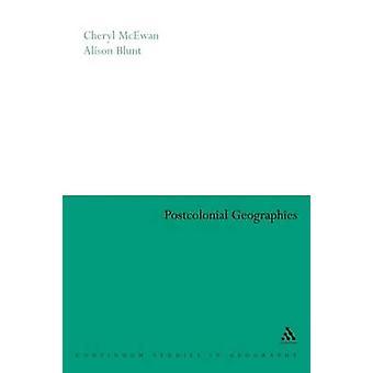 Postkoloniale Geographies door Blunt & Alison