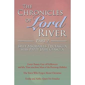 The Chronicles of Lord floden del 2 av Thceascza & Billy Michaells
