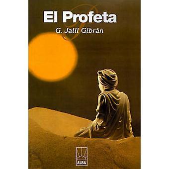 Von Gibran & Kahlil Profeta El